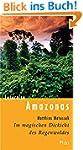 Lesereise Amazonas: Im magischen Dick...