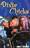 Dixie Chicks: Down-Home and Backstage