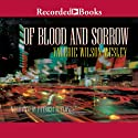 Of Blood and Sorrow (       UNABRIDGED) by Valerie Wilson Wesley Narrated by Patricia R. Floyd