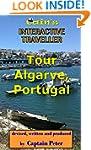 Tour Algarve, Portugal: Algarve Trave...