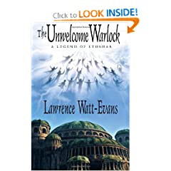 The Unwelcome Warlock: A Legend of Ethshar by Lawrence Watt-Evans
