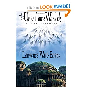 The Unwelcome Warlock: A Legend of Ethshar by