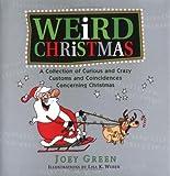 Weird Christmas (1579124763) by Joey Green
