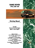 Range Rover 1995/2001 My Workshop Manual: Covering: 4 0 & 4 6 V8 Petrol Engines BMW 2 5 Diesel Engines
