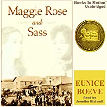 Maggie Rose and Sass (       UNABRIDGED) by Eunice Boeve Narrated by Jennifer Ristvedt