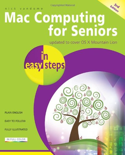 Mac Computing for Seniors in Easy Steps: Covers OS X Mountai