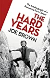 The Hard Years: His Autobiography