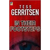 In Their Footsteps | Tess Gerritsen