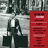 Jazz on Film : Film Noir / Le jazz au cin�ma : Le film noirpar Duke Ellington