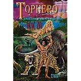 Tophero: Son of Smilodon - Jungle Lord of the New Millennium ~ W.W. Ni