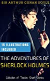 The Adventures of Sherlock Holmes: 15 Illustrations Included (Unabridged Version) (English Edition)