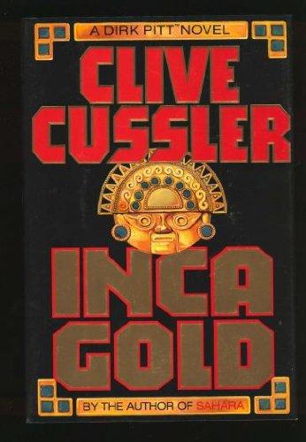 Inca Gold, Cussler, Clive