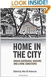 Home in the City: Urban Aboriginal Ho...