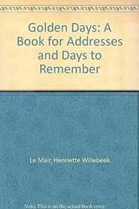 Golden Days Address Books: Henriette Willebeek Le Mair: 9780856921759