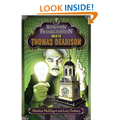 Benjamin Franklinstein Meets Thomas Deadison