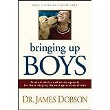 Bringing Up Boys ~ James C. Dobson
