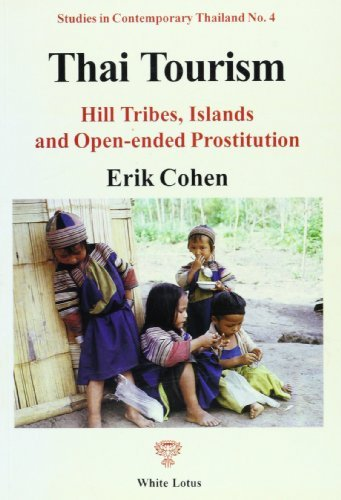 Thai Tourism : Hill Tribes, Islands and Open-Ended Prostitution (Studies in Contemporary Thailand) by Erik Cohen (1996-07-02)