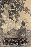 The Day Boy and the Night Girl by MacDonald, George (2008) Paperback