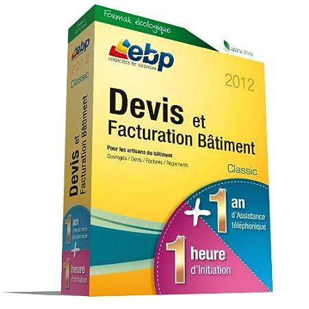 EBP Devis et Factu. Bâtiment Classic 2012 + Services VIP