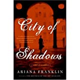 City of Shadows ~ Ariana Franklin