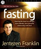 img - for Fasting: Opening the door to a deeper, more intimate, more powerful relationship with God book / textbook / text book