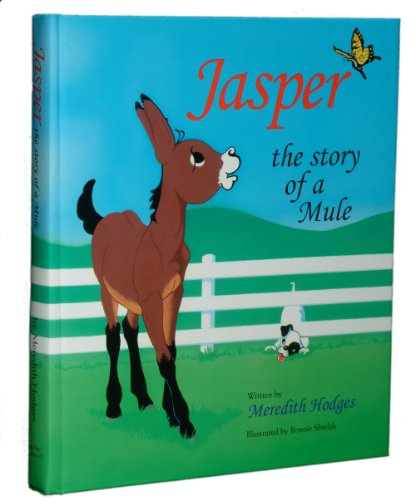 Jasper: The Story of a Mule