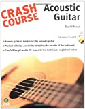 Crash Course: Acoustic Guitar Book & CD (1844920313) by Mead, David