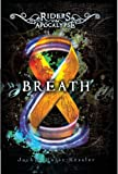 img - for Breath (Turtleback School & Library Binding Edition) (Riders of the Apocalypse) book / textbook / text book