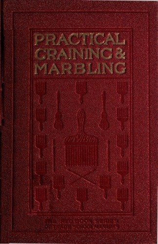Graining And Marbling A Series Of Practical Treatises On Material, Tools And Appliances Used (This Is The 4Th Volume Of The Red Series Manuals. It Covers ... Rather Was Made A Separate Branch Of The) front-144793