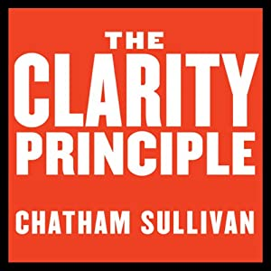 The Clarity Principle Audiobook