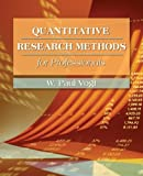 img - for Quantitative Research Methods for Professionals in Education and Other Fields [Paperback] [2006] (Author) W. Paul Vogt book / textbook / text book