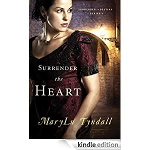 Surrender the Heart (Surrender to Destiny)