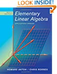 Elementary Linear Algebra: Applicatio...