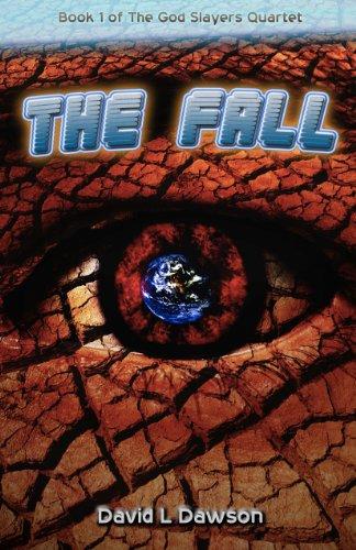 Free Kindle Book : The Fall (The God Slayers Quartet Book 1)