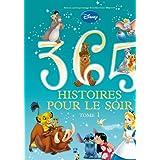 365 histoires pour le soir TOME 1par Walt Disney