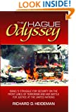 The Hague Odyssey: Israel's Struggle for Security on the Front Lines of Terrorism and Her Battle for Justice at the United Nations
