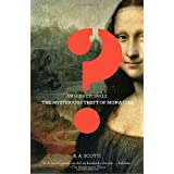 Vanished Smile: The Mysterious Theft of the Mona Lisa ~ R. A. Scotti
