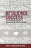 img - for Resilience and Success: The Professional Journeys of African American Women Scientists (Black Studies & Critical Thinking) book / textbook / text book