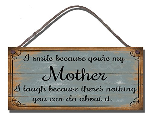 shabby-chic-birthday-occasion-wooden-funny-sign-wall-plaque-i-smile-because-youre-my-mother-i-laugh-