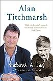 Alan Titchmarsh Nobbut A Lad. A Yorkshire Childhood