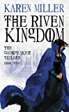 The Riven Kingdom (Godspeaker Trilogy)