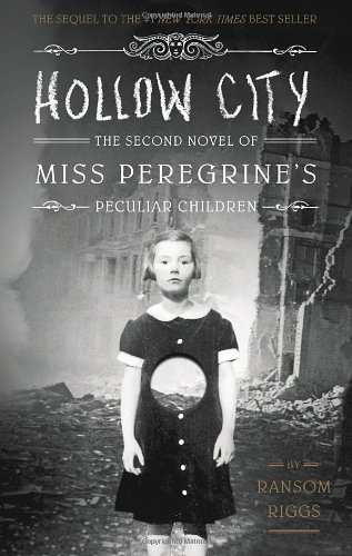 Hollow City (Miss Peregrine's Peculiar Children)