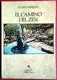 El camino del Zen / the Way of Zen (Spanish Edition) (8475090338) by Herrigel, Eugen