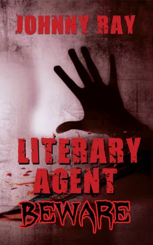 Book: Literary Agents - Beware by Johnny Ray