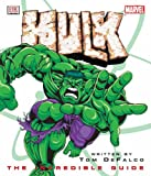 Hulk: The Incredible Guide (0751367729) by DeFalco, Tom