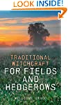 Traditional Witchcraft for Fields and...