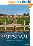 Potsdam - Kunst, Architektur und Land...