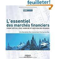 L'essentiel des marchés financiers : Front office, post-marché et gestion des risques