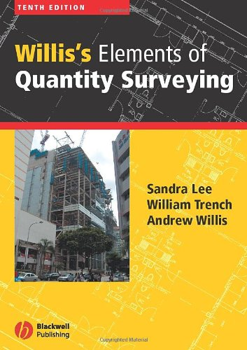 Willis's Elements of Quantity Surveying - 10th Edition - Wiley-Blackwell - JW-1405125632 - ISBN: 1405125632 - ISBN-13: 9781405125635