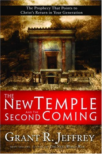 The New Temple and the Second Coming: The Prophecy That Points to Christ